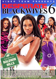 Desperate Black Wives 06